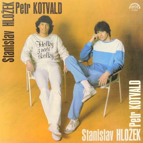 Příběh českého hitu: Petr Kotvald a Stanislav Hložek - Holky z naší školky