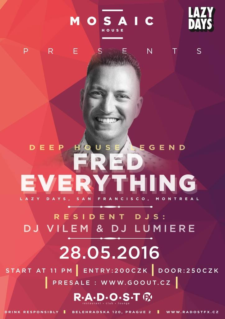 Party v Radosti FX v květnu ovládne Fred Everything