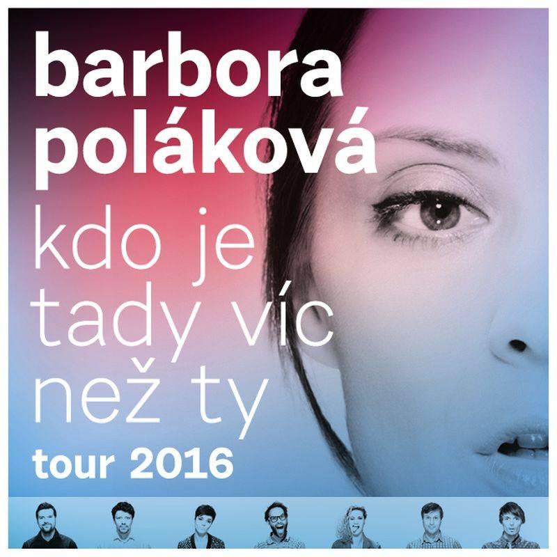Barbora Poláková se na turné ptá: Kdo je tady víc než ty?
