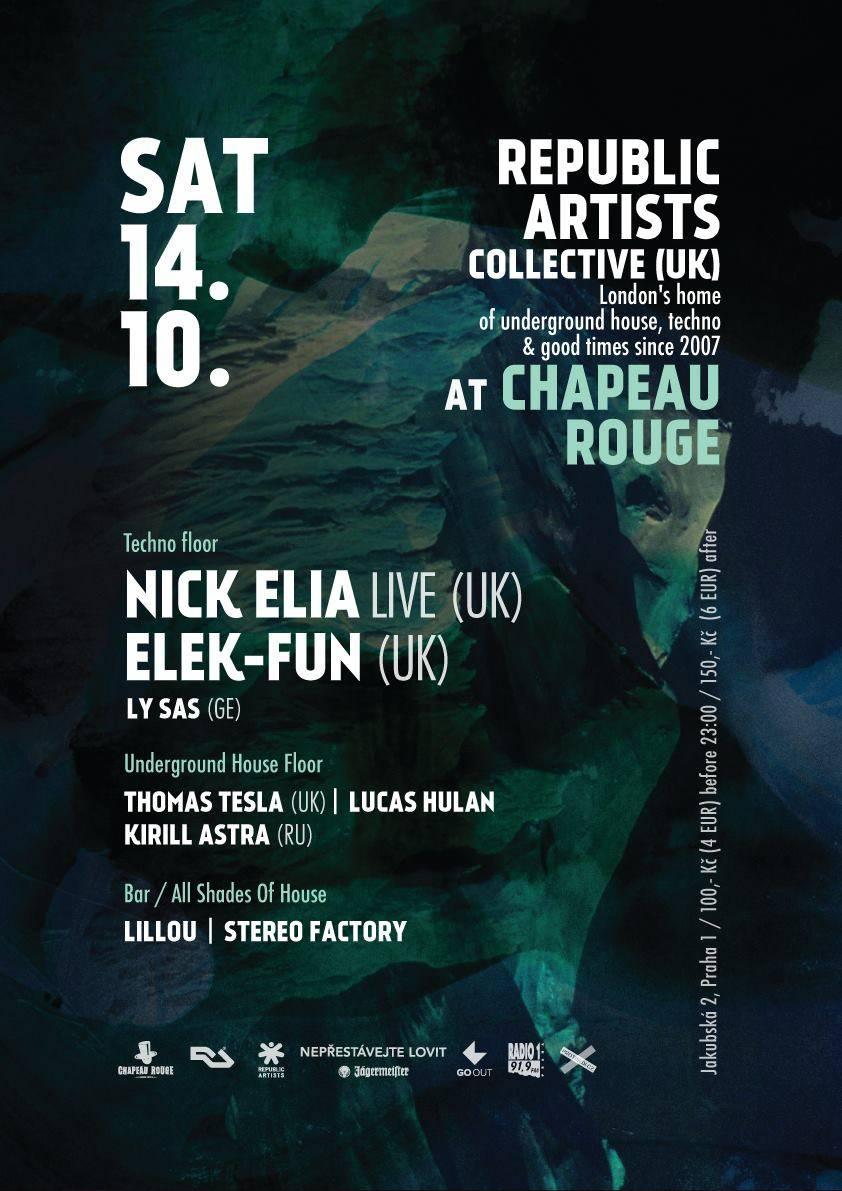 O sobotní party se v Chapeau Rouge postarají Nick Elia live a Elek-Fun, tančit se bude ve všech třech patrech