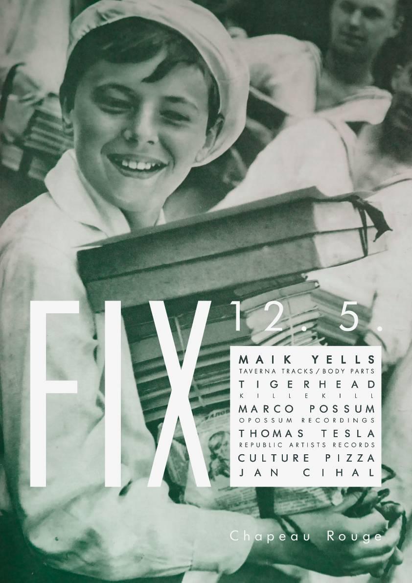 Chapeau Rouge v rámci FIX roztančí Maik Yells, Marco Possum nebo Tigerhead