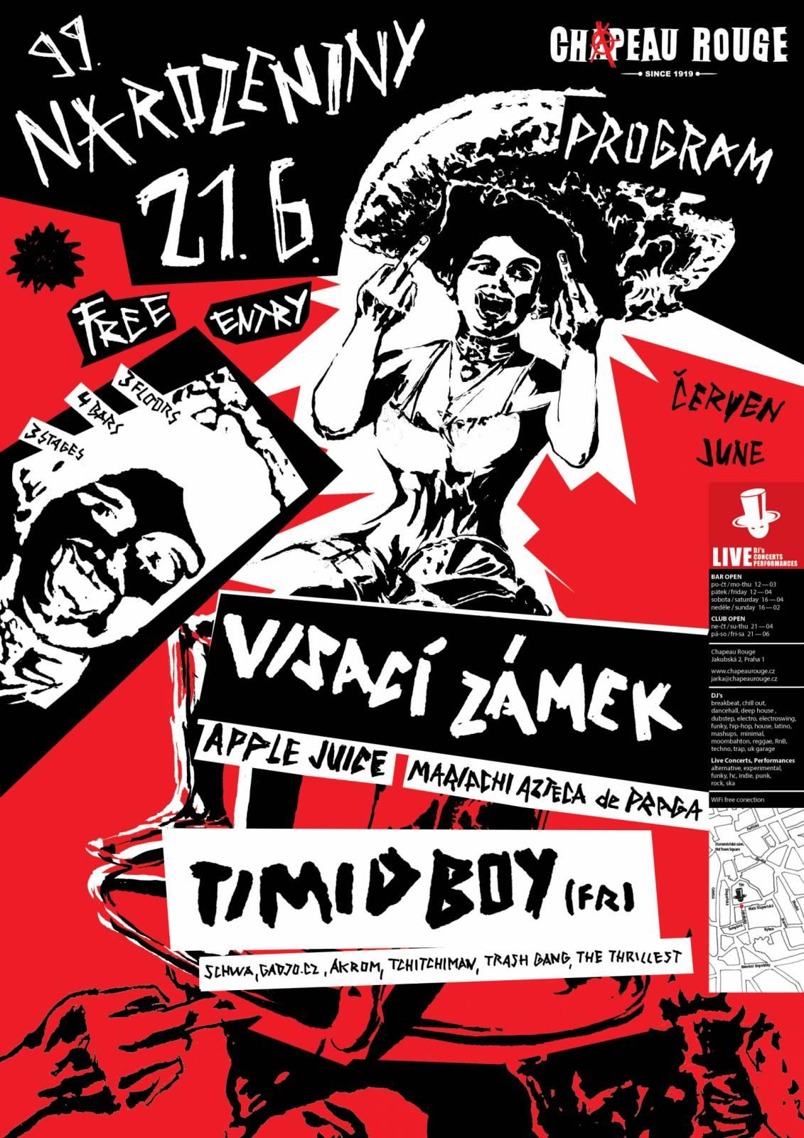 Chapeau Rouge oslaví 99. narozeniny, vystoupí Visací zámek i francouzský DJ Timid Boy