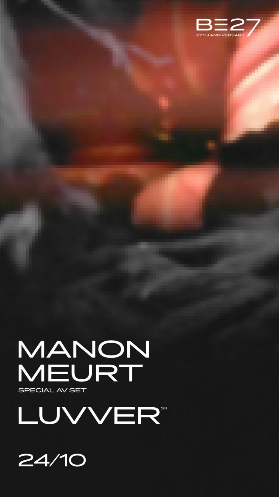 Manon Meurt a Luvver odehrají v rámci narozenin Roxy speciální sety