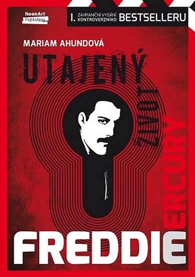 RECENZE: Utajený brak: Mariam Ahundová ve své knize tvrdí, že Freddie Mercury nebyl homosexuál