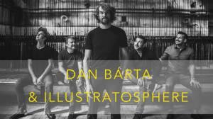 RECENZE: Nová deska Dana Bárty a Illustratosphere - Dobrodružství, které stojí za to