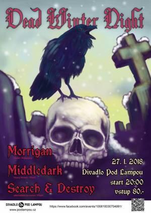 Dead Winter Night - Search & Destroy, Middledark, Morrigan