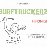 Surftruckerz (HU) + support dBrajgls