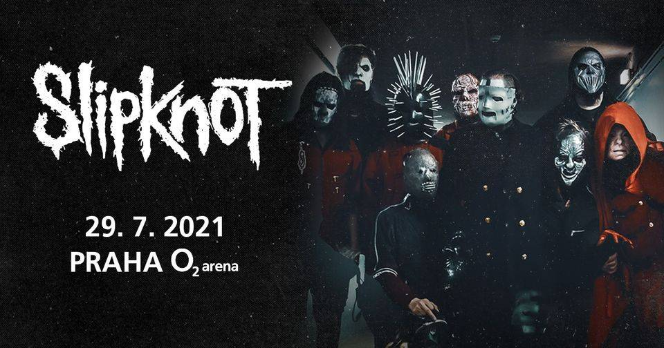SLIPKNOT We Are Not Your Kind Tour 2021