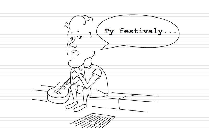 Deník neúspěšného hudebníka (1.): Festivalová sezóna v plném proudu