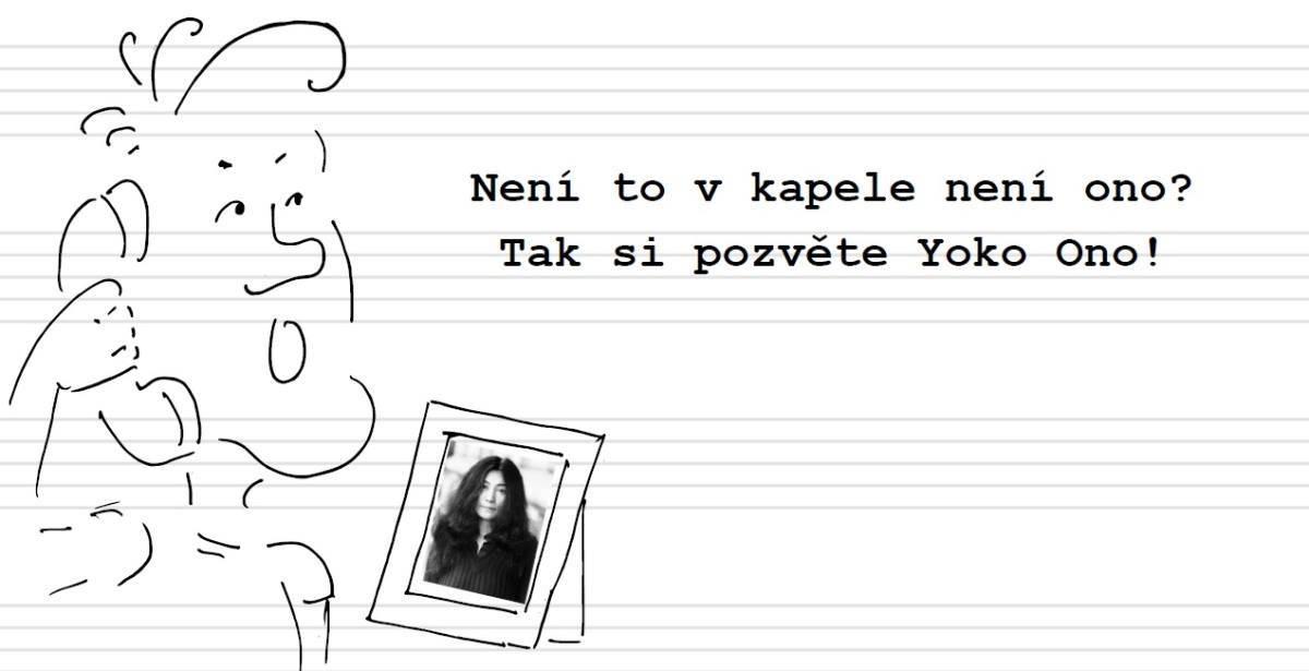 Deník neúspěšného hudebníka (6.): Yoko Ono se vrací