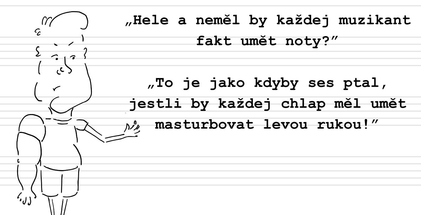Deník neúspěšného hudebníka (27.): Noty