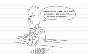 Deník neúspěšného hudebníka (32.): Není nutno všechno komentovat…
