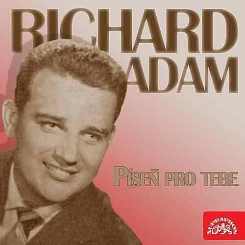Richard Adam - Swingový sukničkář, jehož písně milovali i v zahraničí