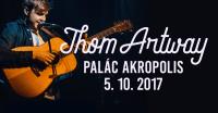 SOUTĚŽ: Thom Artway v Paláci Akropolis