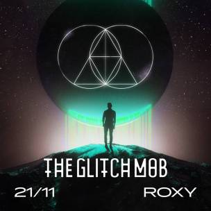 SOUTĚŽ: The Glitch Mob v Roxy