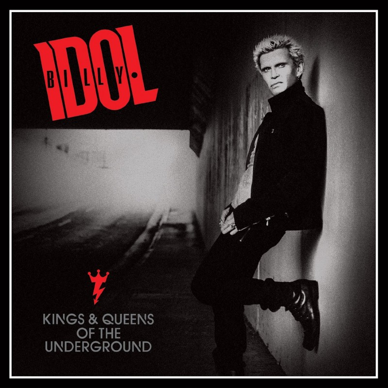 Billy Idol Kings Queens Of The Underground