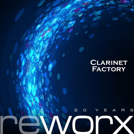 Clarinet factory Worx and Reworx mail