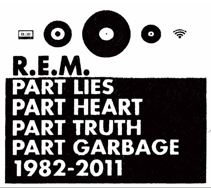 673px-r.e.m.-part-lies-part-heart-part-truth-part-garbage-1982-2011