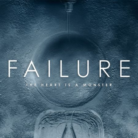 failure the heart is a monster cover