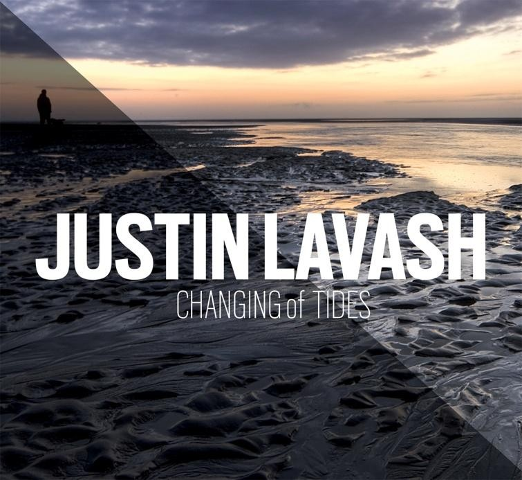 Justin Lavash  Changing of Tides