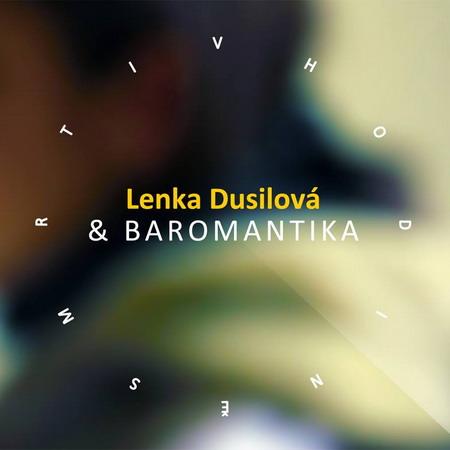 RECENZE: Lenka Dusilová a Baromantika - i smrt jim sluší