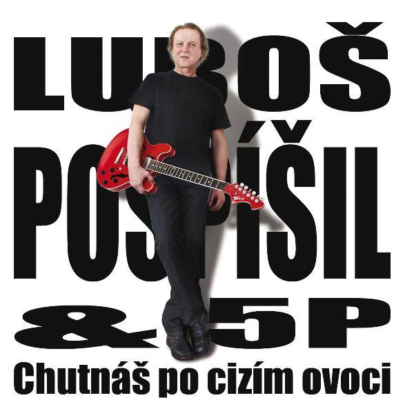 RECENZE: Luboš Pospíšil natočil čerstvě chutnající album