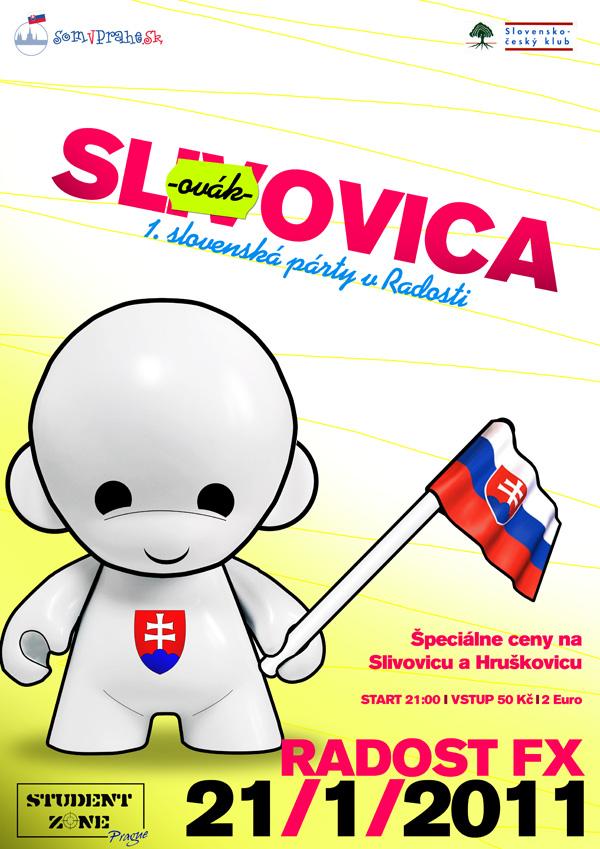 Slovenský mejdan v Radosti FX, slivovice poteče proudem