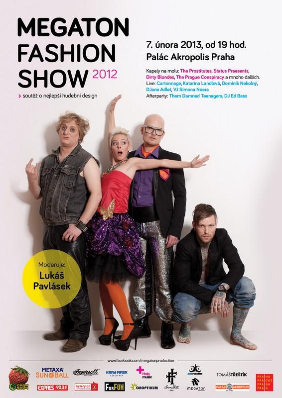 Megaton Fashion Show: The Prostitutes a Prague Conspiracy jako modelové