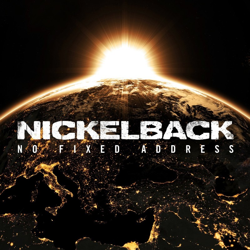 Nickelback No Fixed Adress