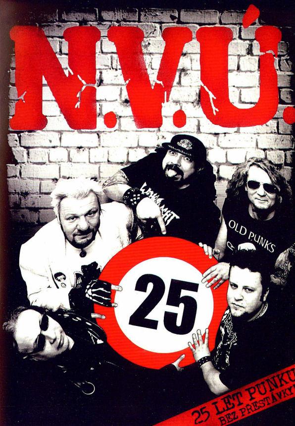 N.V.Ú. jedou punk 25 let nonstop, zdokumentovali to na DVD