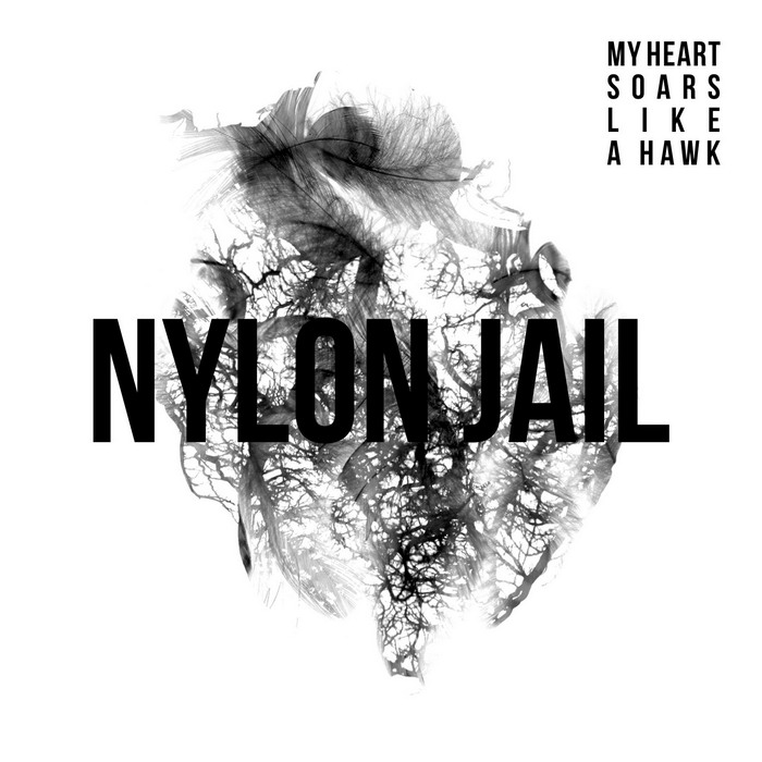 NylonJail My heart soars like a hawk COV