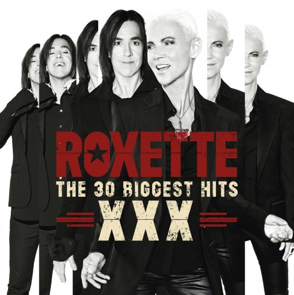 Roxette  The 30 Biggest Hits