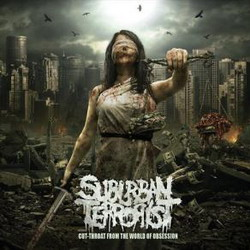 suburban terrorist_cut-throat-from-the-world-of-obsession