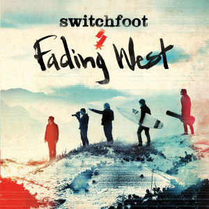 Switchfoot FadingWest