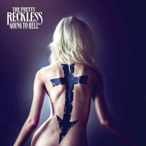 The Pretty Reckless - Going To Hell Official Album Cover