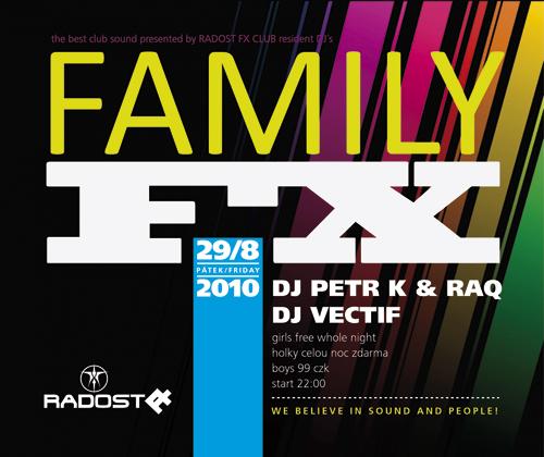 Family FX párty dnes v Radosti