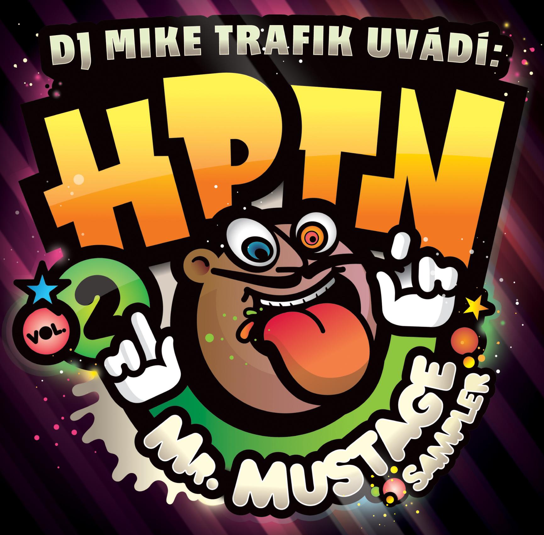 DJ Mike Trafik uvádí H.P.T.N. 2
