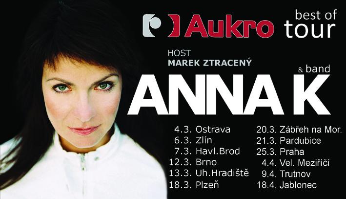 Turné Anny K. je v plném proudu