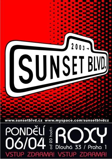 Sunset BLVD hrají dnes v Roxy