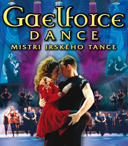 Gaelforce dance: irští mistři tance