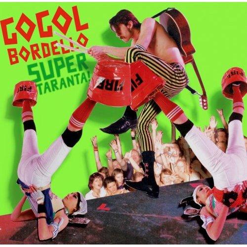 Gogol Bordello: čistý orgasmus