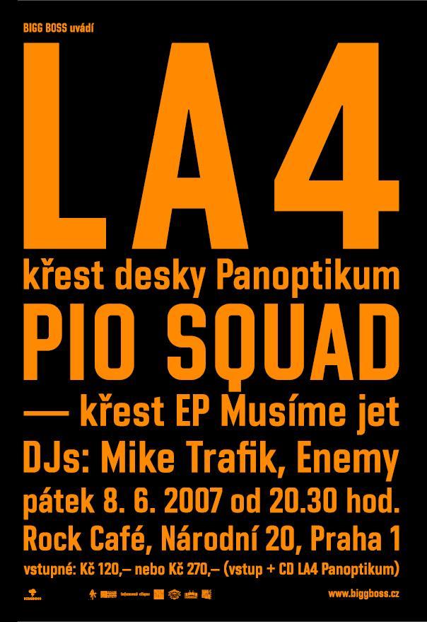 La4 a Pio Squad se pokřtí