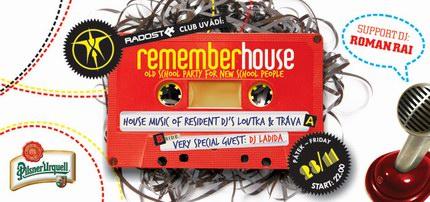 Ladida hostem Remember House