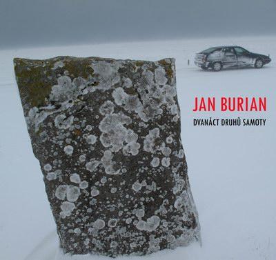 Jan Burian zpívá o samotě