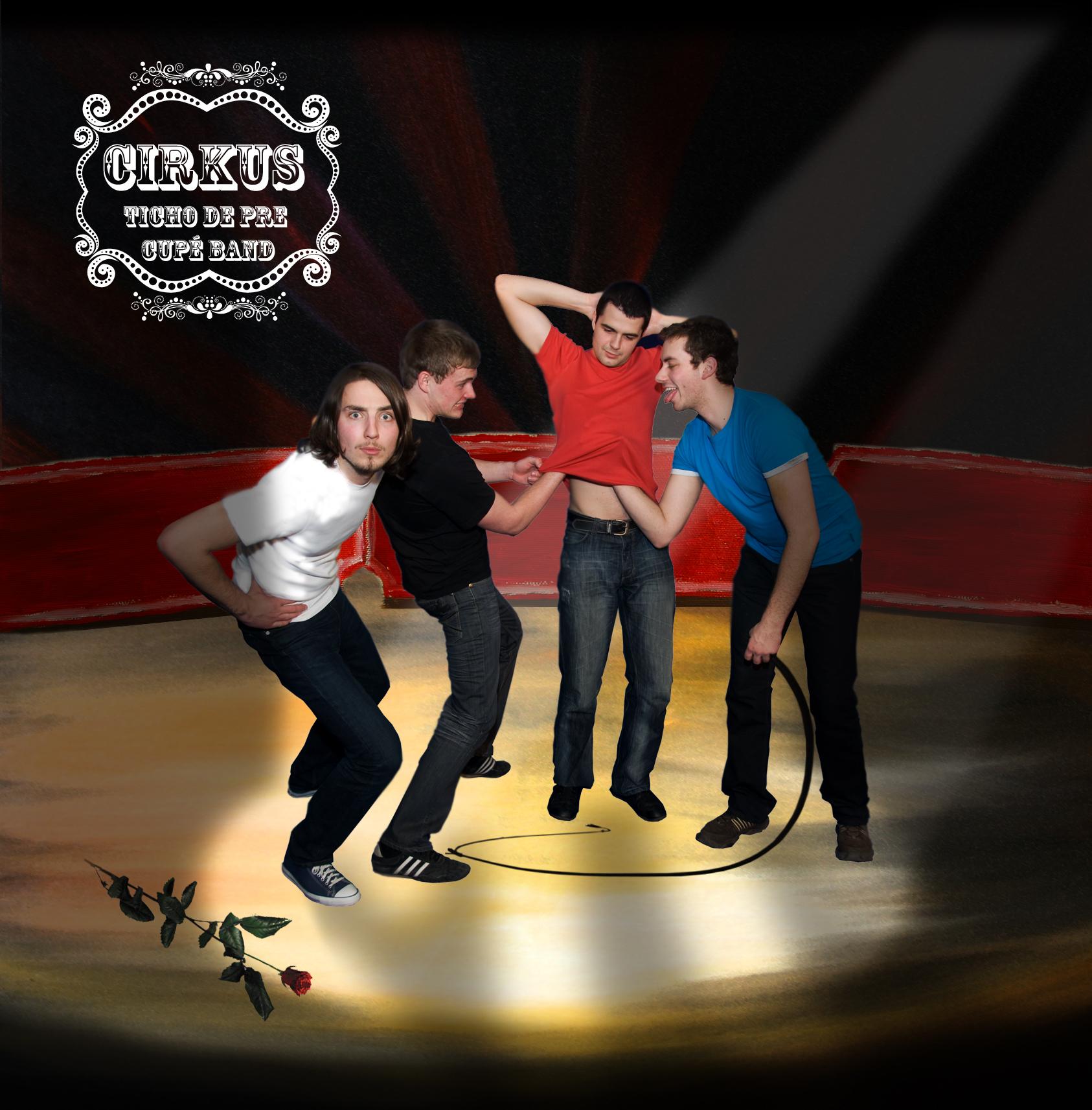 Ticho de Pre Cupé Band: Circus