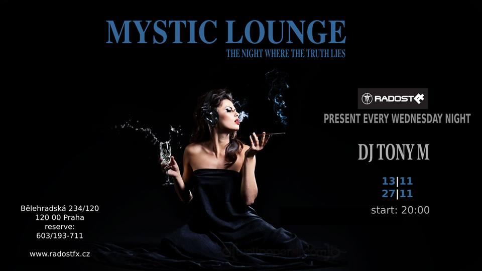 Mystic Lounge každou středu vpražském klubu Radost FX