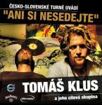 tomas-klus-ani-si-nesedejte-2012