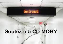 Soutěž o 5 CD Moby - Destroyed