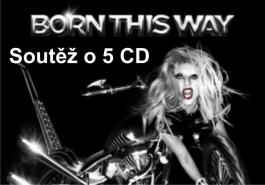 Soutěž o 5 CD Lady Gaga - Born This Way
