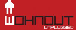Wohnout unplugged